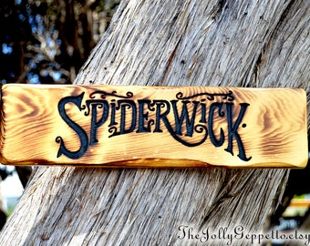 Spiderwick Chronicles, Hand Carved Sign, Spiderwick Sign, Jared Grace, Simon Grace, Mallory Grace, Holly Black, Spiderwick Creature