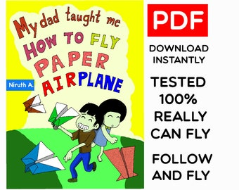 PDF-How to Fly Paper Airplane - 4 Types of Folding Technique to make paper flying E-Book in PDF - Download - Print - Follow and Fly