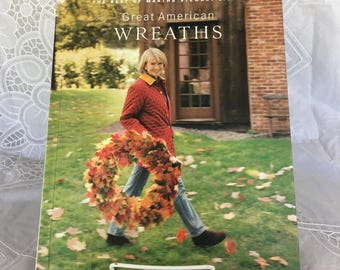 Great American Wreaths -- The Best of Martha Stewart  Living book  / Oxmoor House ©1996 / holiday crafting / Christmas / state symbols