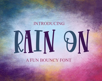 Rain On, Font, Hand Written, Handwritting, Handlettered, Otf, Ttf, Font face, Type Face, Tall, Skinny, Affordable Fonts, Etsy Fonts, Fonts