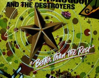 GEORGE THOROGOOD & Destroyers Better Than the Best Vintage Vinyl Record Album American Blues Classics Rock Boogie Band Original Press 1979
