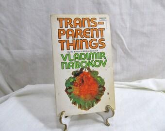 Transparent Things, Vladimir Nabokov, Fawcett Crest 1974, Fiction Novella, Love, Murder, Mystery, Memory. Casual Unpredictable Unforgettable