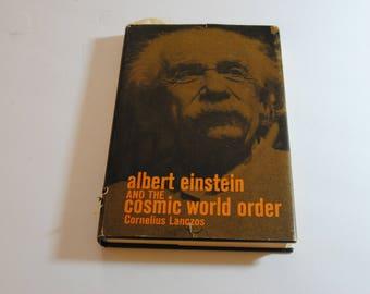 Albert Einstein and the Cosmic World Order