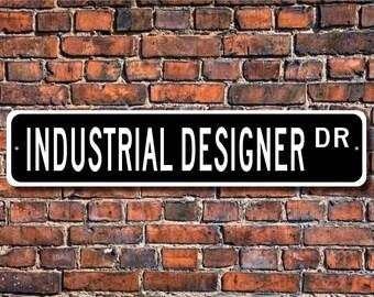 Industrial Designer,Industrial Designer Gift, Industrial Designer sign, designer, Industry employee, Custom Street Sign, Quality Metal Sign