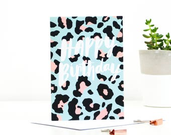 Happy Birthday Leopard Print Greetings Card