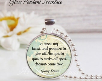 Round LRG Glass Bubble Pendant Necklace- I Cross My Heart- George Strait Song Lyrics