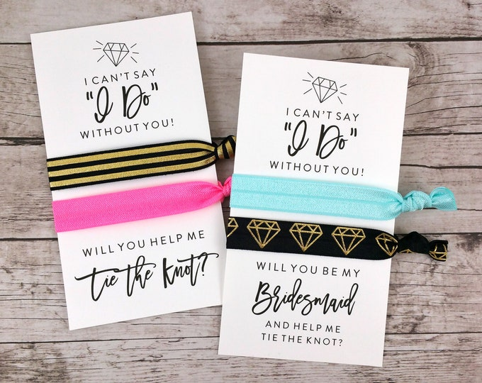 Bridesmaid Proposal Hair Ties, I Can't Say I Do Without You (FPS0HT5)