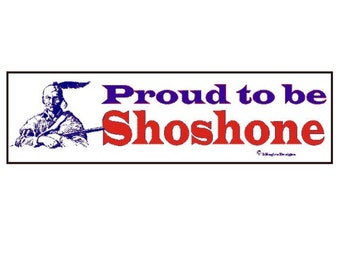 Proud to be Shoshone