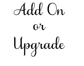 Add On or Upgrade your Purchase