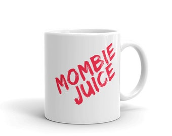 Mombie Zombie Coffee Mug Cup - Cute Mother's Day Gift - Made For Tired Moms