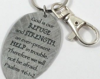 Psalm 46:1-2 God is our Refuge and Strength, an ever-present Help in trouble. Therefore we will not be afraid keychain, Scripture Keychain