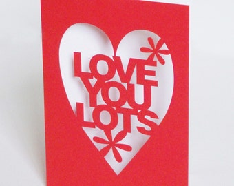 Papercut Valentines Anniversary or Wedding Day Card - Love You Lots - Red