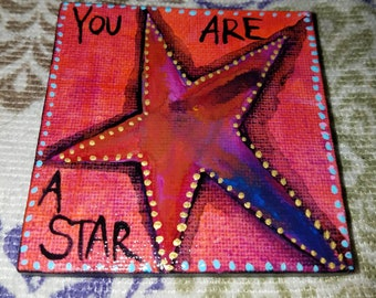 Star art, You Are a Star,  abstract miniature art painting