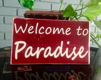 10x6 Welcome To Paradise (Choose Color) Custom Rustic Shabby Chic Wood Sign