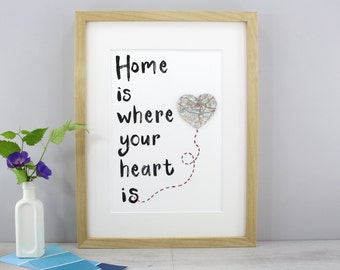 New Home Print - Home Is Where Your Heart Is - Map Location Print - New House Gift - New Home Housewarming Gift