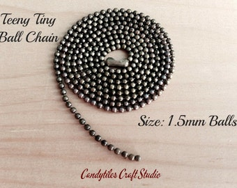 100pc...Teeny Tiny Ball Chains...1.5mm size...Antique Brass...Great for pendants, Cabochons, Scrabble and Glass Tiles.