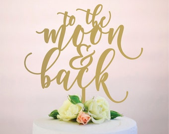 to the moon and back : wedding cake topper