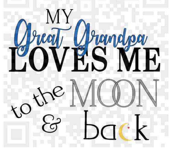 My Great Grandpa loves me to the moon and back PNG, Love you to the moon and back, Sublimation designs, Digital Download, Digital Print Png
