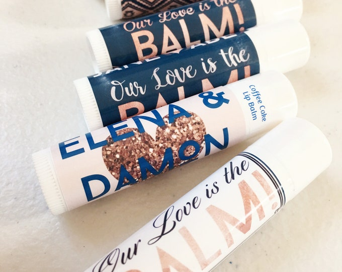 Navy and Rose Gold Our Love is the Balm Personalized Lip Balm | Custom Wedding Lip Balm, Design Your Own Wedding Lip Balm, Anniversary