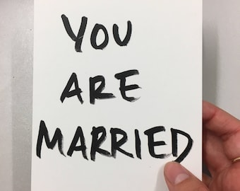 You are married
