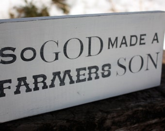 God made a Farmers Son - Rustic Wooden Sign - Hand Painted - Home Decor - Wall sign - Rustic farm sign