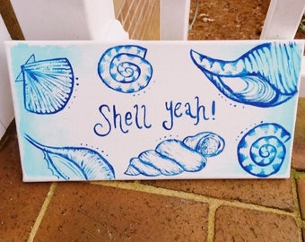 Shell Yeah! Canvas Painting