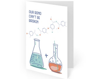 Science LOVE Card - our bond can't be broken