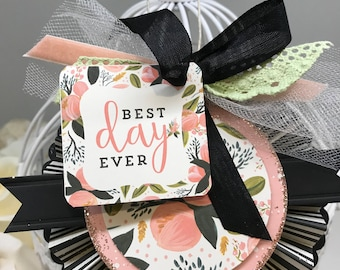 Best Day Ever rosette tag