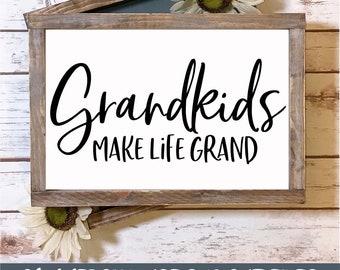Grandkids Make Life Grand - SVG Cut File