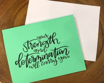 strength + determination