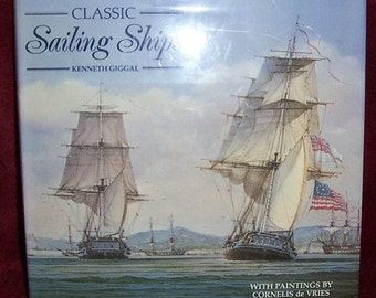 CLASSIC SAILING SHIPS with Paintings by Cornelis de Vries Great Collectible book