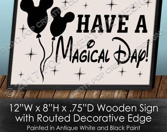 Disney Have A Magical Day Wooden Sign