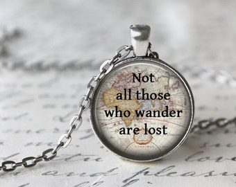 Tolkien jewelry etsy not all those who wander are lost tolkien necklace inspiring jewelry inspirational jewelry jrr tolkien quote necklace traveler jewelry aloadofball Images