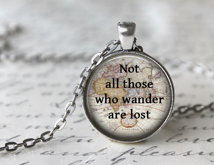Not all those who wander are lost tolkien necklace inspiring zoom gumiabroncs Gallery