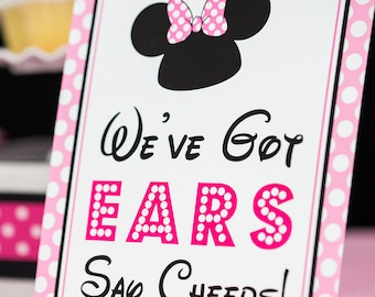 We've Got Ears Say Cheers Sign - Instant Download Minnie Mouse Party Sign by Printable Studio