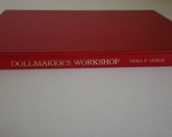 DollMaker's Workshop by Vera P. Guild