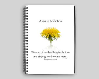 Wire Bound Dandelion Notebook or Journal for Moms of Children with Addiction