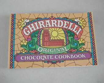 Ghirardelli, Ghirardelli Cookbook, Ghirardelli Recipes, Ghirardelli Choclates, Choclate Cookbook, Choclate Recipes,Cooking Chocolate,Cookies