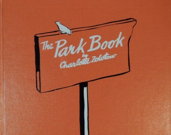 1944 The Park Book - Charlotte Zolotow - Illustrator - H.A. Rey - First Edition - Scarce