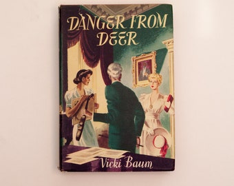 Danger from Deer by Vicki Baum - Vintage 1950s Edition