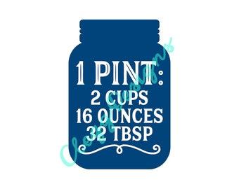 Kitchen SVG, Pint Measurement Conversion Svg Sign PDF, Farmhouse Instant Download, JPEG, Silhouette V3, Printable Quote, Clipart Scrapbook