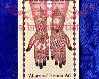 Henna Design Book: Al-aroos - Arabic Henna Art by Bhavinin Gheravara