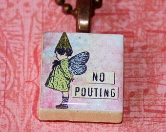 No Pouting Scrabble Tile Necklace - Resin Pendant