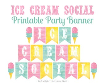 Printable Ice Cream Social Banner, Ice Cream Party Banner, Ice Cream Social Decorations, Ice Cream Birthday Banner, PDF INSTANT DOWNLOAD