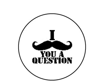 Funny Nerdy Cross Stitch Pattern PDF - I Mustache You A Question, Instant Download