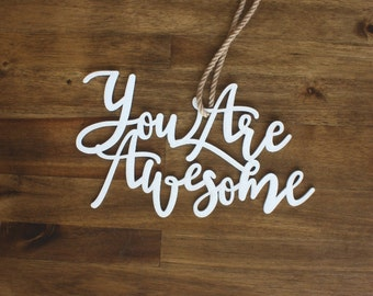 You Are Awesome Hand Lettered Wall Decor