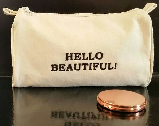 Embroidered Hello Beautiful Affirmation Cotton Cosmetic Bag.