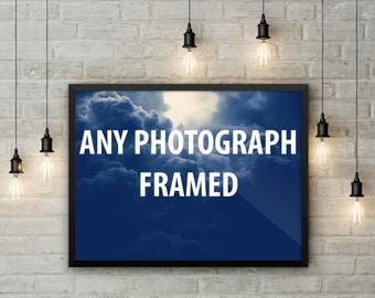 Any photograph framed - The price includes print and frame - Print and frame- Various sized framed art - 8x10 - 18x24 - 24x36 - matte print