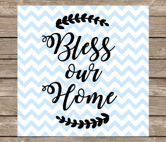 Top Bless our Home svg God Bless Our Home svg cut file dxf Home NX68