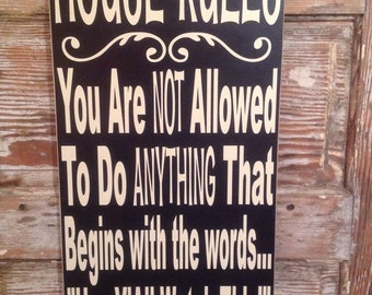 House Rules Sign 12 x 24 Wood Sign. Funny Sign